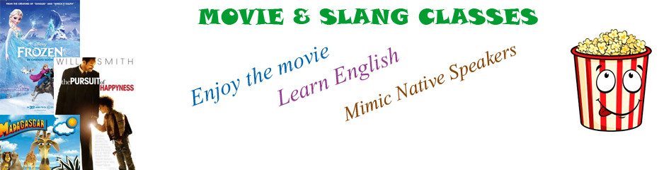Movie and Slang classes